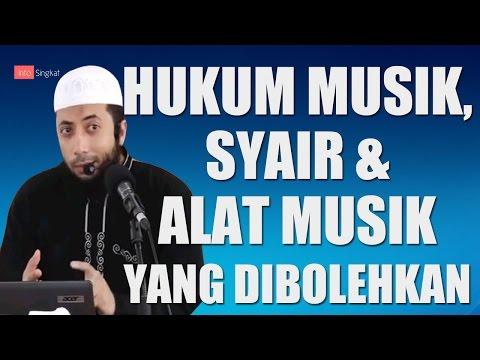 Hukum Musik,Syair & Alat Musik | Ustadz Khalid Basalamah.