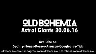 Ladder - Old Bohemia - Astral Giants EP trailer