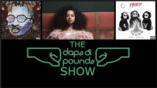 DAPS | S2:37 | Quavo's First Solo Project, Ella Mai's Debut album, and THEY. is Back!