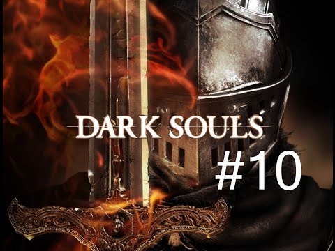 Acrylic Land - Dark Souls 1 Episode 10