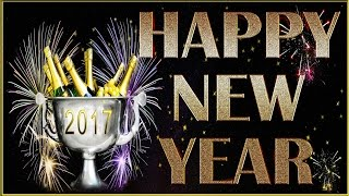 Happy New Year 2017 Greetings, SMS, Whatsapp Download, Video Music Facebook English