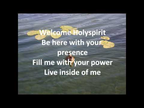 Welcome Holy Spirit with lyrics