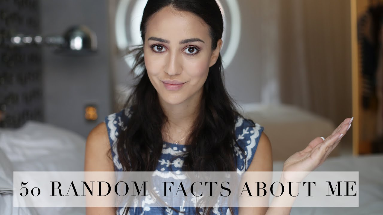 50 Random Facts About Me   Tamara Kalinic   YouTube