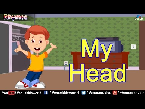 My Head ~ Popular Nursery Rhymes For Kids