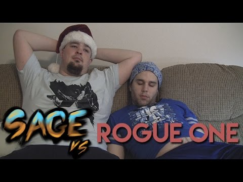 Sage vs. Rogue One