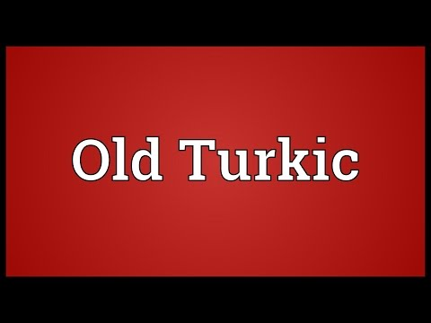 Old Turkic Meaning