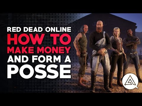 Red Dead Online | How to Make Money & Form A Posse (Red Dead Redemption 2)
