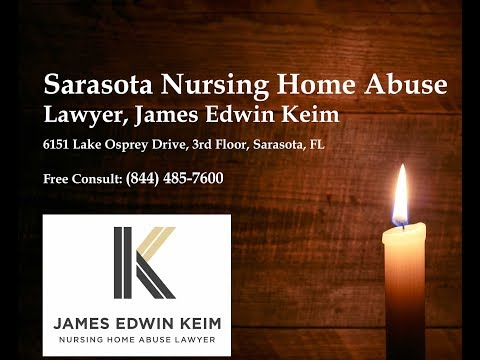 Sarasota Nursing Home Neglect and Abuse Lawyer James Keim