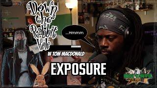 "LET THE DISLIKES RAIN!!!!!😂 overall some real shit  Tom MacDonald - 'Exposure""  React w/H8tful"
