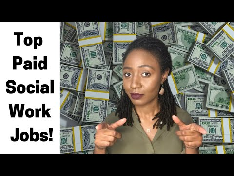 9 Highest Paid Social Work Jobs In 2020: Salary Of 60k A Year Or More!
