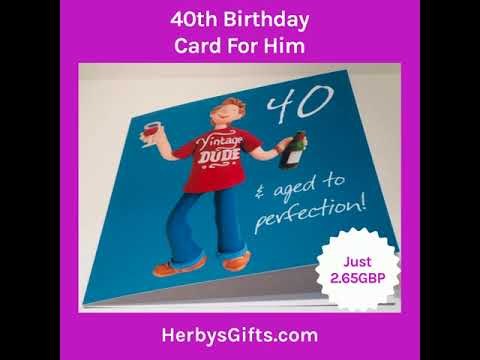 40th Birthday Card For Him 2019