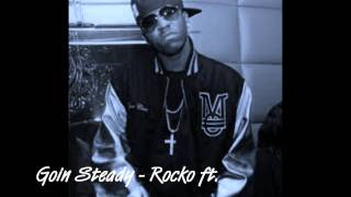 Goin Steady - Rocko (chopped and screwed by XB)