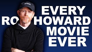 EVERY RON HOWARD MOVIE BEFORE SOLO: A STAR WARS STORY