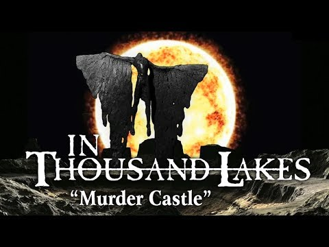 IN THOUSAND LAKES - Murder Castle (Official Lyric-video) [2019]