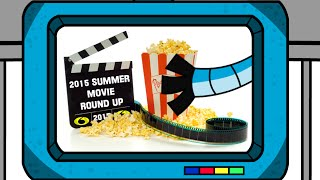 2015 SUMMER MOVIE ROUND UP by SARCHONS INVADE THE MOVIES