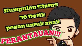 Gambar cover Kumpulan status 30 detik NASEHAT MINANG || Cocok kali untuk anak rantau!!!