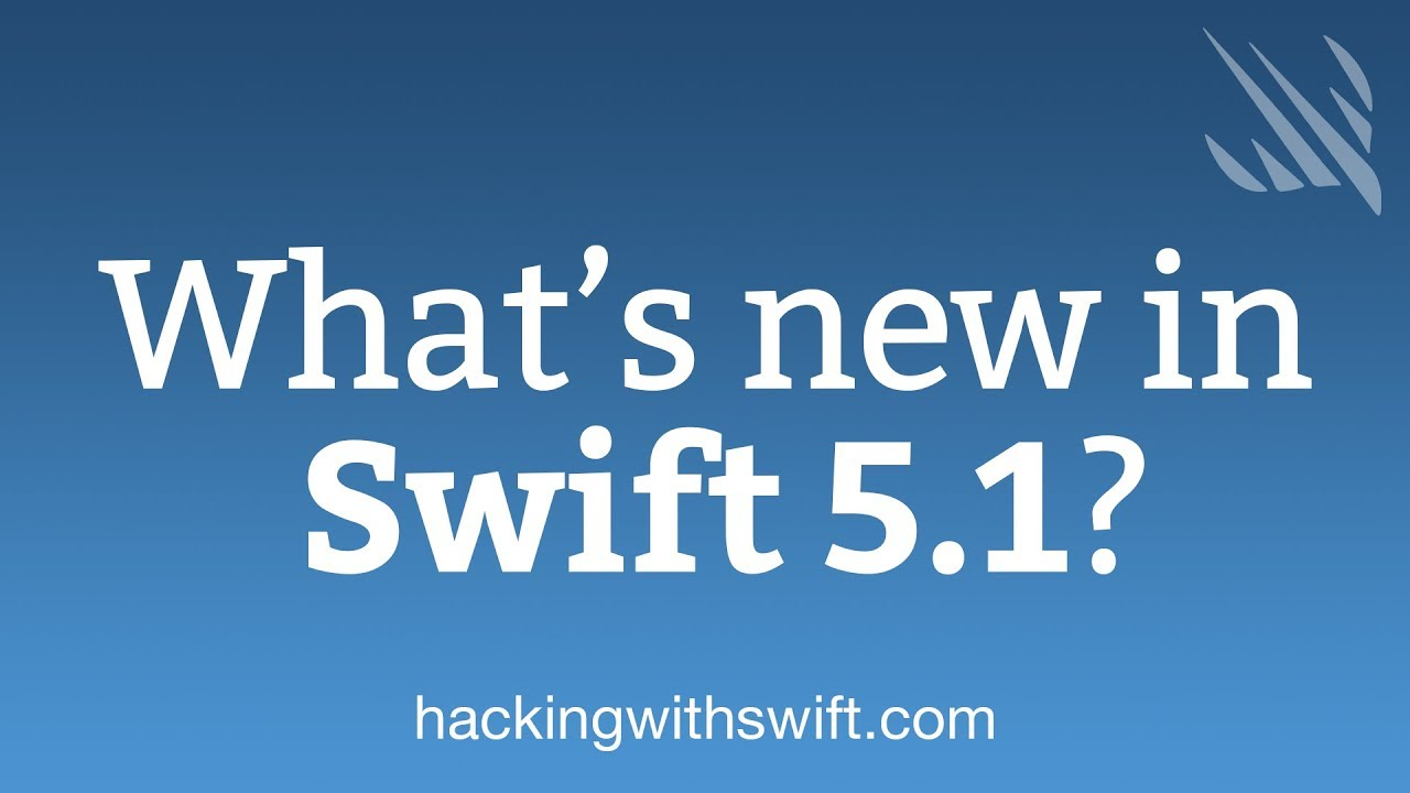 What's new in Swift 5 1 – Hacking with Swift