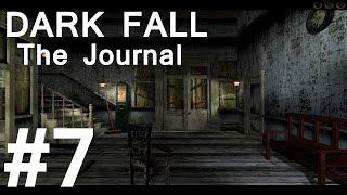Dark Fall: The Journal Walkthrough part 7