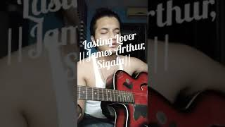 Lasting Lover -James Arthur,Sigala / Acoustic Cover By Tabura
