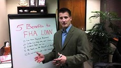5 Benefits of FHA Mortgages
