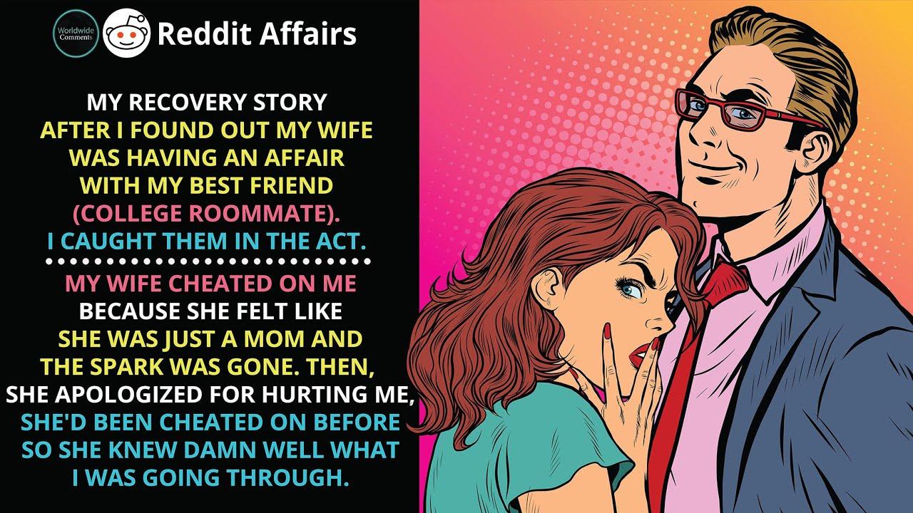 My wife had an affair with my friend