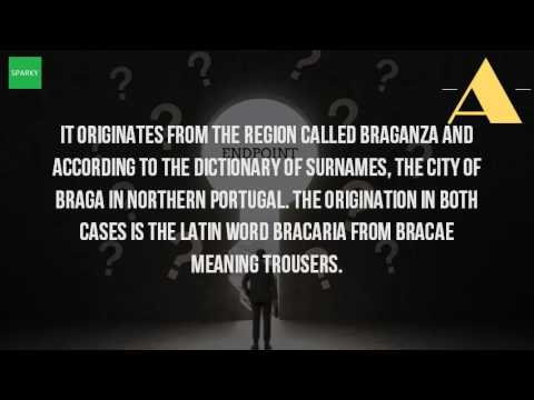 What Is The Meaning Of Braganza?
