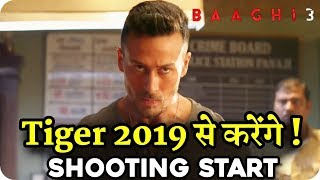 Baaghi 3 || Shooting Start 2019 || Tiger Shroff Action Movie
