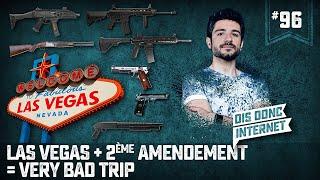 Las Vegas +2e amendement = Very Bad Trip - VERINO #96 // Dis donc internet... thumbnail