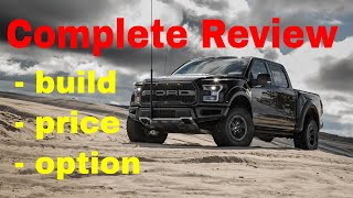 2018 Ford F-150 Raptor w/Equipment Group 802A - Build & Price Review - Model Overview