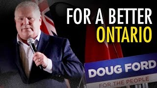 "Doug Ford: ""We'll blaze a new trail of prosperity"" for the people of Ontario"