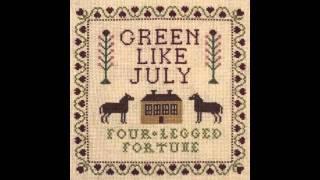Green Like July - A Better Man
