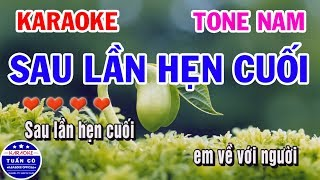 Karaoke Sau Lần Hẹn Cuối | Nhạc Sống Tone Nam | Karaoke Tuấn Cò