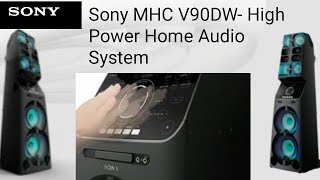 Sony MHC V90DW- High Power Home Audio System_2017_HD.mp4