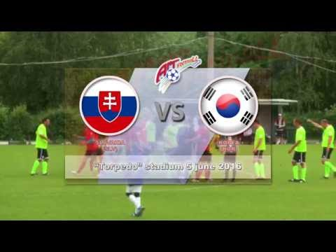 """Art-football"" 05.06.2016 – Slovakia - Korea 3:1 (full match) | Словакия - Корея 3:1 (запись матча)"