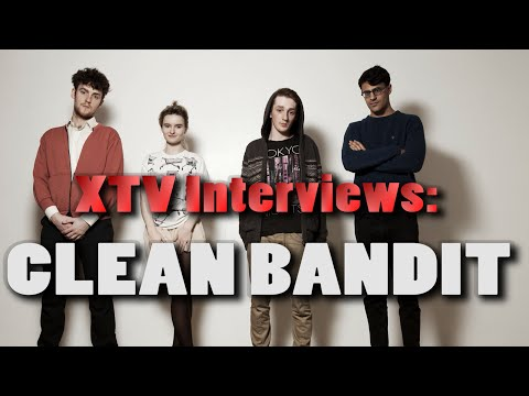 XTV Interviews: Clean Bandit