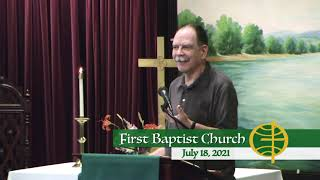First Baptist Church // 7-18-21