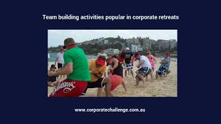 Team building activities popular in corporate retreats - Corporate Challenge Events