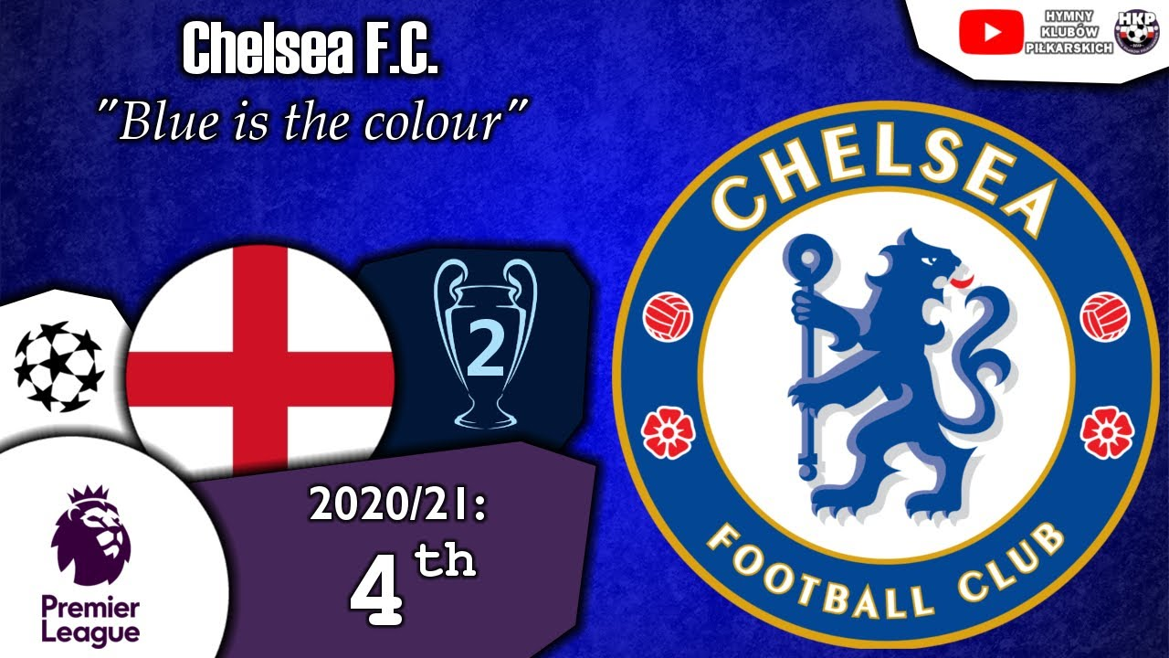 Chelsea F C  Anthem -