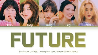 Download Red Velvet (레드벨벳) - FUTURE (미래) | START-UP OST Part.1 (Color Coded Lyrics Han/Rom/Eng/가사)