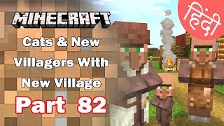 Part 82 - Villager Teleportation & My New Pet Cats - Minecraft PE   in Hindi   BlackClue Gaming