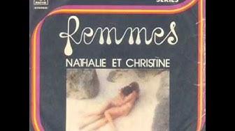 Nathalie et Christine - Femmes (1975)