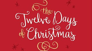 The Twelve Days of Christmas (with lyrics)