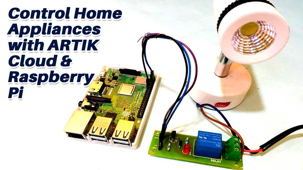 Control Home Appliances with ARTIK Cloud and Raspberry Pi