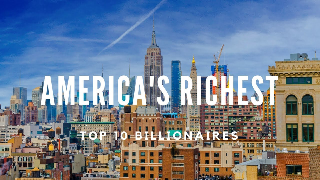 10 Richest people in America     Billionaires    January 2018