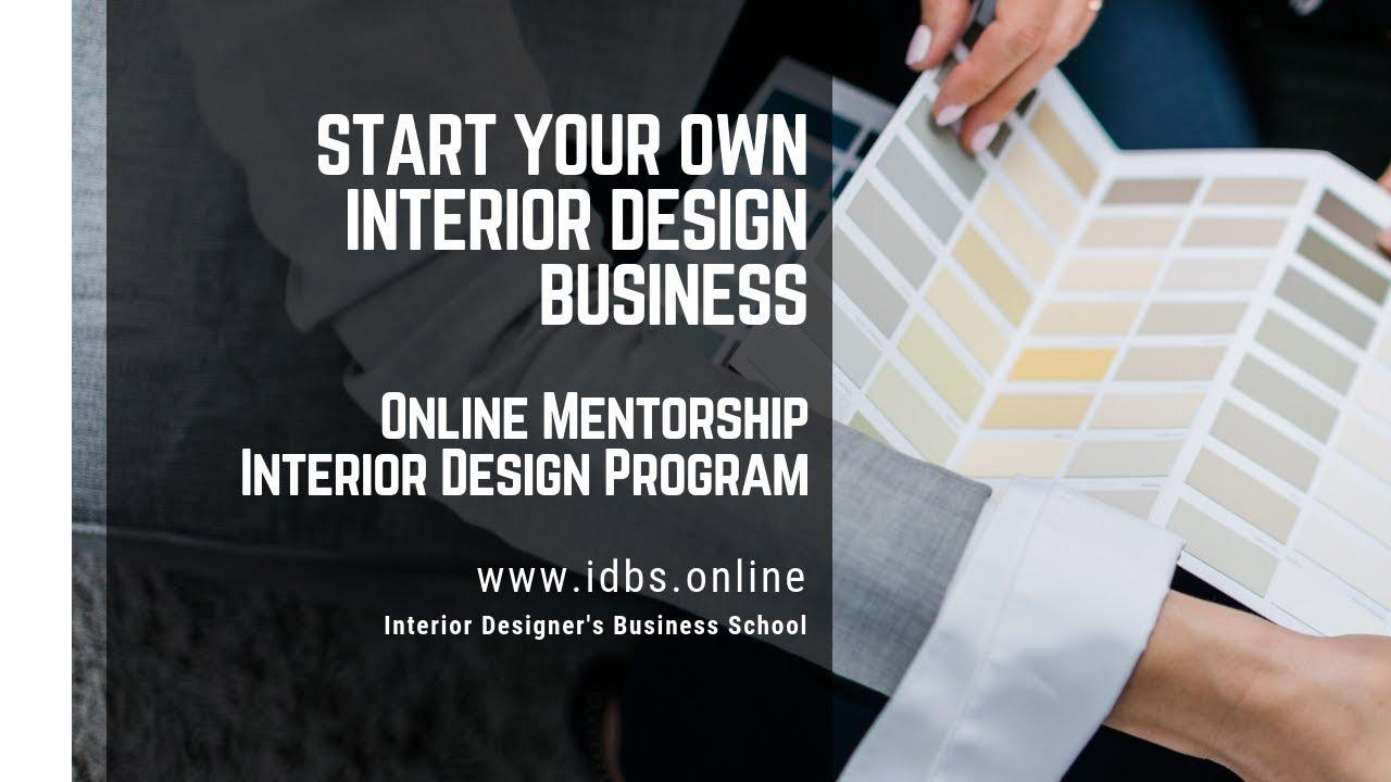 Online Mentorship Interior Design Program Start Your Own Business