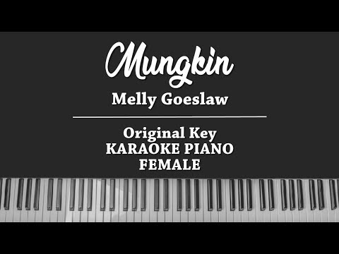 Mungkin (FEMALE KARAOKE PIANO COVER) Melly Goeslaw