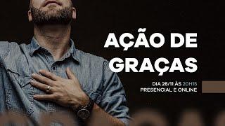 AÇÃO DE GRAÇAS 2020 [Culto 20h15]