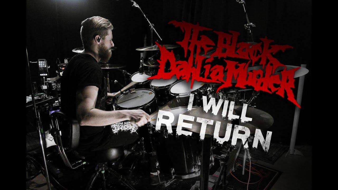The Black Dahlia Murder - I Will Return - Drum Cover