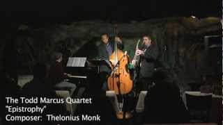 Todd Marcus Quartet - Epistrophy