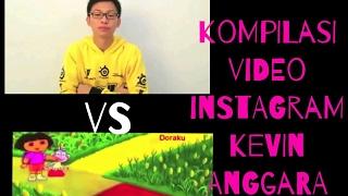 Kompilasi Video Instagram Kevin Anggara Vs Dora The Ngeselin    Gokil